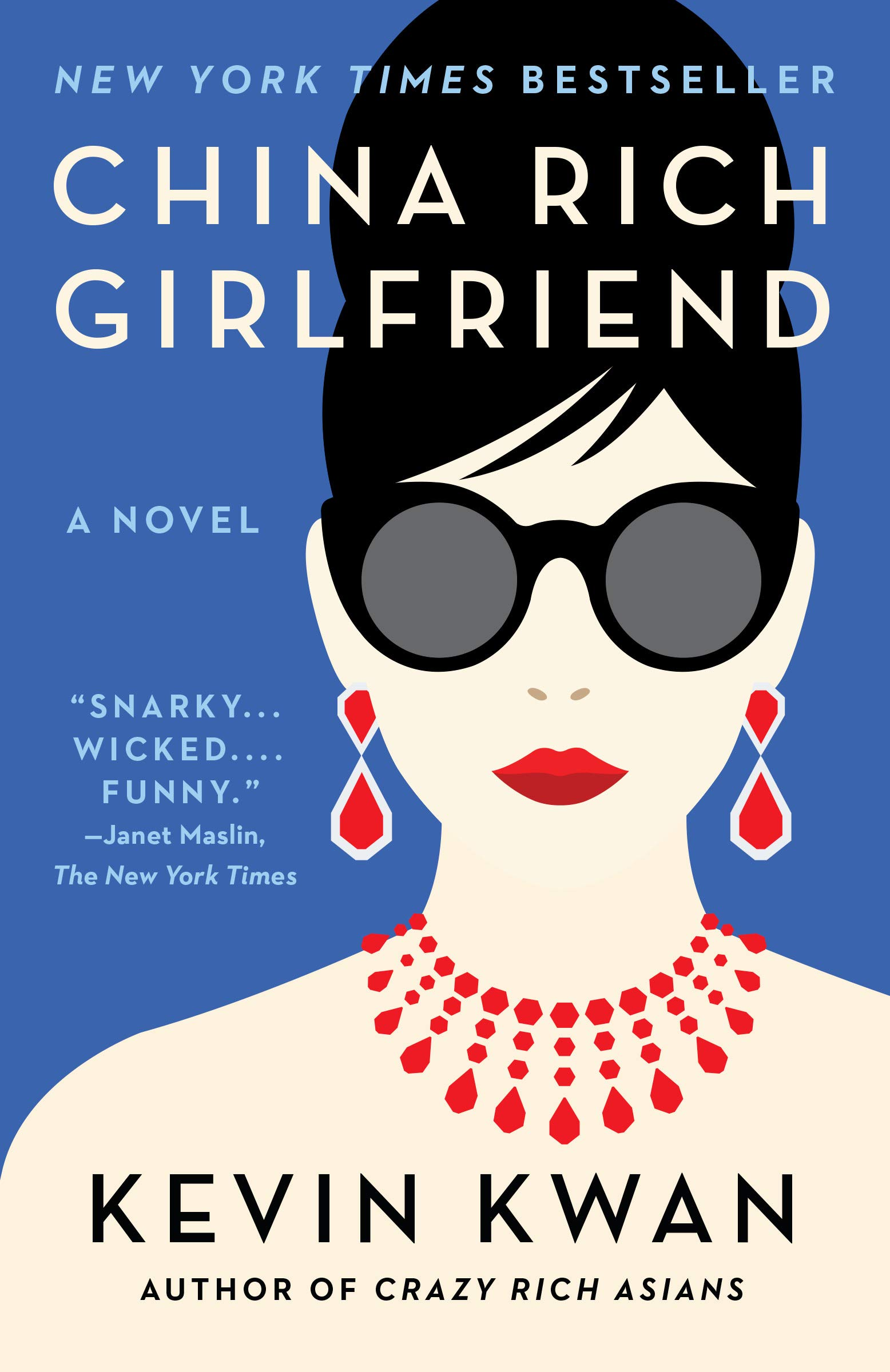 10. China Rich Girlfriend by Kevin Kwan - (Knopf Doubleday Publishing Group)