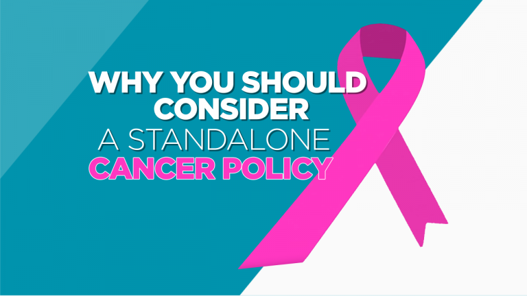 Why you should consider a standalone cancer policy