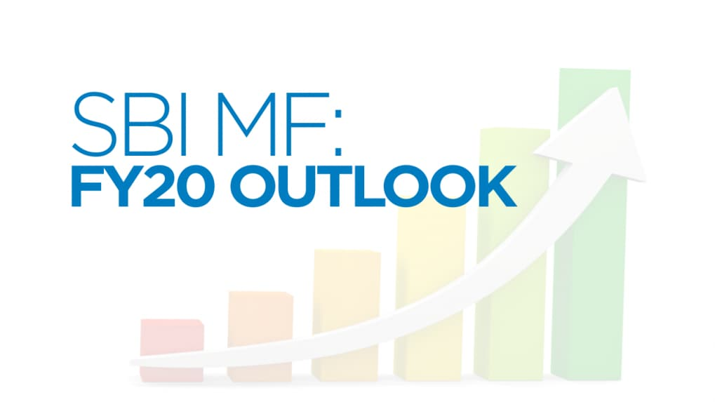 SBI Mutual Fund: FY20 outlook