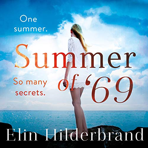 <strong>#1. Summer of '69 by Elin Hilderbrand:</strong> The book's plot revolves around four siblings who experience drama, intrigue, and upheaval of a summer where everything changed for them. (Image: Amazon Audible)