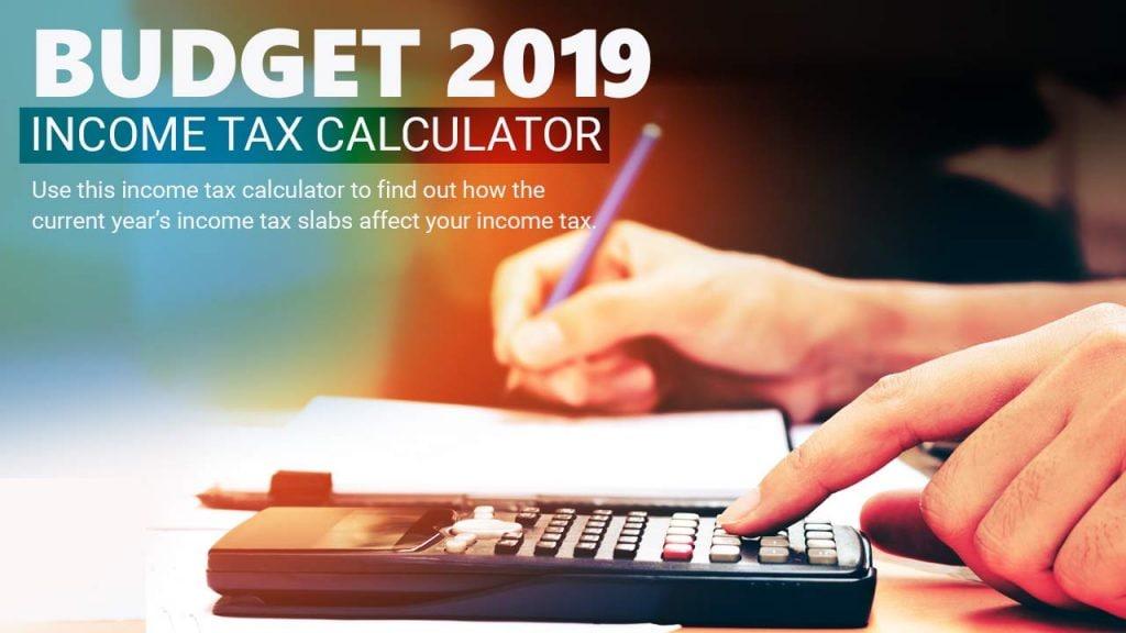 Budget 2019: Income Tax Calculator