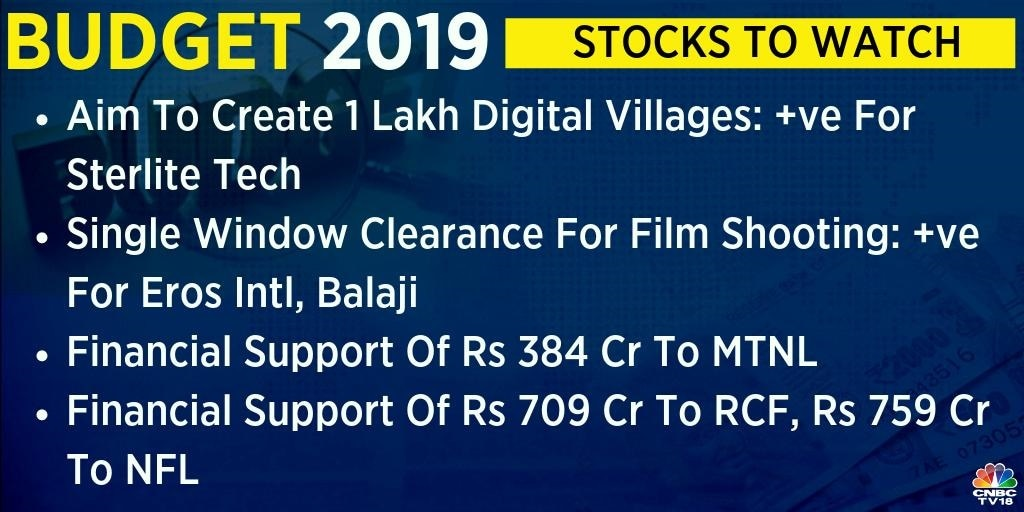 The government aims to create over 1 lakh digital villages. It will propose single window clearance for film shooting. Stocks such as Sterlite Tech, Eros International, Balaji and MTNL will be in focus.