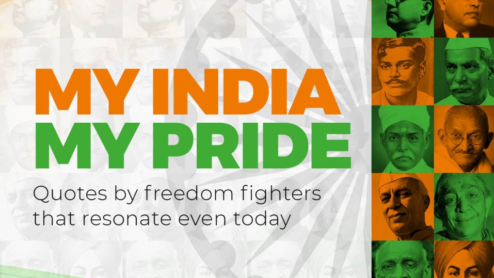 Independence Day 2019: Patriotic messages, quotes from freedom fighters of India