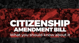 In Pictures: A look at the controversial Citizenship Amendment Bill