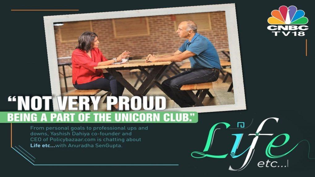 Not very proud being a part of the Unicorn club: Policybazaar.com's Yashish Dahiya