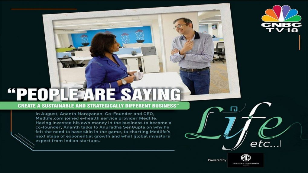 Life Etc: In conversation with Medlife's CEO Ananth Narayanan