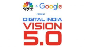 Digital India - Vision 5.0, an initiative by CNBC-TV18 in association with Google